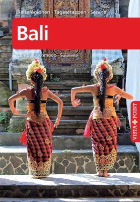 Bali - VISTA POINT Reiseführer A bis Z, Annette Ster, Michel Möbius