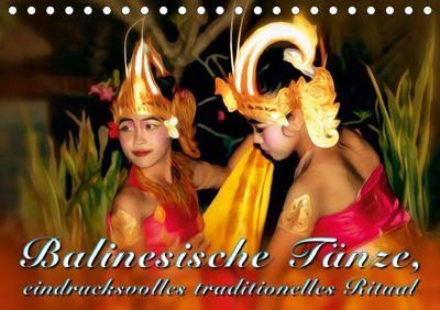 Balinesische Tänze, eindrucksvolles traditionelles Ritual (Tischkalender 2019 DIN A5 quer), Dieter Gödecke