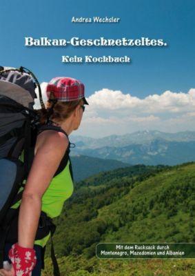 Balkan-Geschnetzeltes, Andrea Wechsler