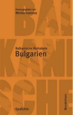 Balkanische Alphabete - Bulgarien, Plamen Doinov, Boiko Lambovski, Galina Nikolova, Sylvia Geist, Uwe Kolbe, Hans Thill