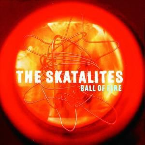 Ball Of Fire, The Skatalites
