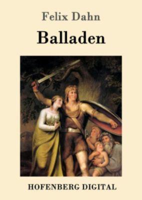 Balladen, Felix Dahn