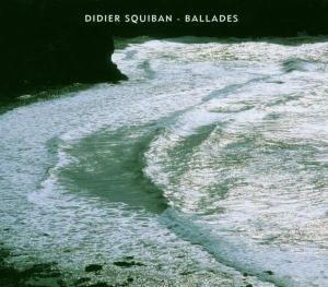 Ballades, Didier Squiban