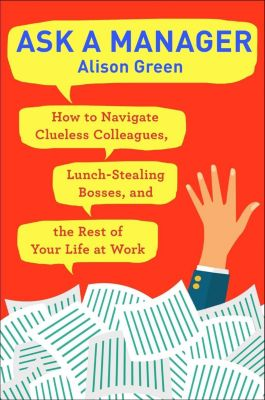 Ballantine Books: Ask a Manager, Alison Green