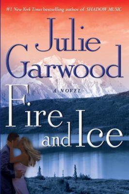 Ballantine Books: Fire and Ice, Julie Garwood