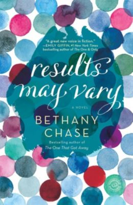 Ballantine Books: Results May Vary, Bethany Chase