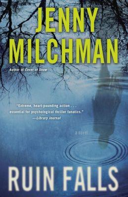 Ballantine Books: Ruin Falls, Jenny Milchman