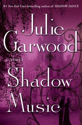 Ballantine Books: Shadow Music, Julie Garwood