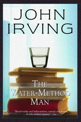 Ballantine Books: The Water-Method Man, John Irving