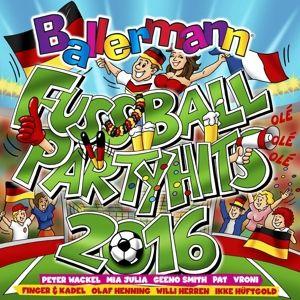 Ballermann Fussball Party Hits 2016, Diverse Interpreten