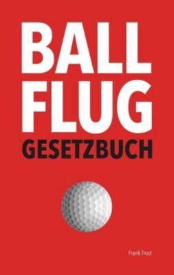 Ballflug Gesetzbuch, Frank Trost
