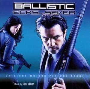 Ballistic:Ecks Vs.Sever (Score, Ost, Don Davis