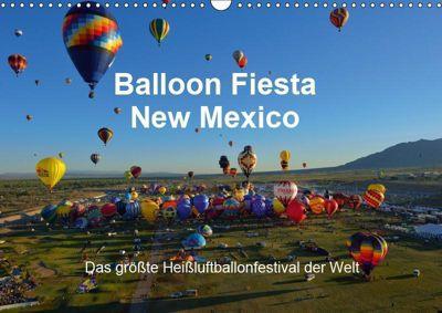 Balloon Fiesta New Mexico (Wandkalender 2019 DIN A3 quer), Hans-Gerhard Pfaff