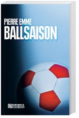 Ballsaison, Pierre Emme