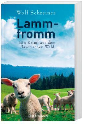 Baltasar Senner Band 6: Lammfromm, Wolf Schreiner