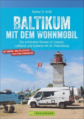 Baltikum mit dem Wohnmobil, Rainer D. Kröll