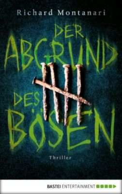 Balzano & Byrne Band 7: Der Abgrund des Bösen, Richard Montanari