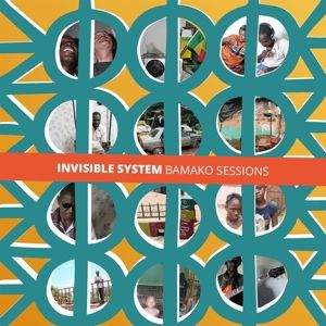 Bamako Sessions, Invisible System