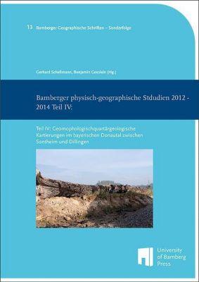 Bamberger physisch-geographische Studien 2012 - 2014