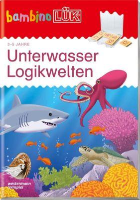 bambinoLÜK-Übungshefte: H.28 Unterwasser Logikwelten