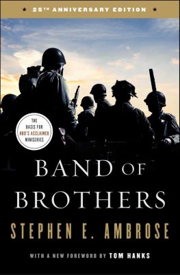 Band of Brothers, Stephen E. Ambrose