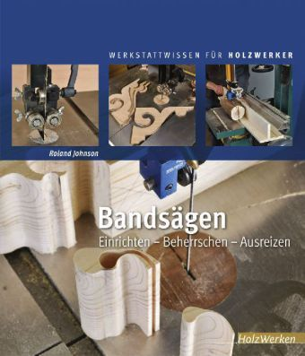 Bandsägen - Roland Johnson |