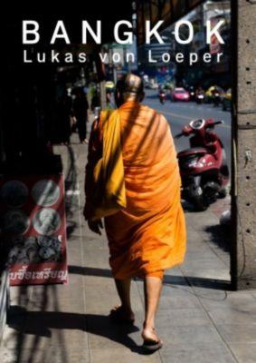 Bangkok - Lukas von Loeper pdf epub