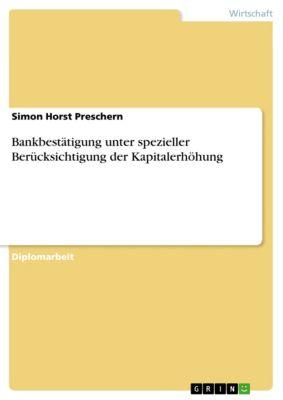 Bankbestätigung unter spezieller Berücksichtigung der Kapitalerhöhung, Simon Horst Preschern