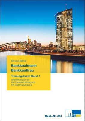 Bankkaufmann/Bankkauffrau, Trainingsbuch, Simone Bittner
