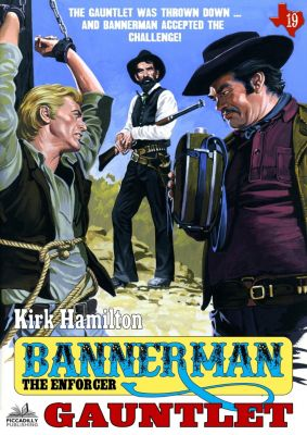 Bannerman the Enforcer: Bannerman the Enforcer 19: Gauntlet, Kirk Hamilton