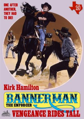 Bannerman the Enforcer: Bannerman the Enforcer 20: Vengeance Rides Tall, Kirk Hamilton