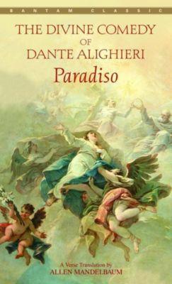 Bantam Classics: Paradiso, Dante Alighieri