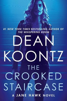 Bantam: The Crooked Staircase, Dean Koontz
