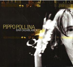 Bar Casablanca, Pippo Pollina