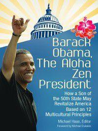 Barack Obama, the Aloha Zen President