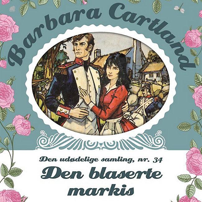 Barbara Cartland - Den udødelige samling: Den blaserte