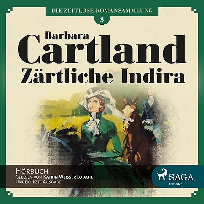 Barbara Cartland: Die zeitlose Romansammlung von Barbara