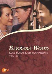 Barbara Wood: Das Haus der Harmonie, Barbara Wood