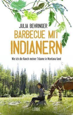 Barbecue mit Indianern, Julia Behringer