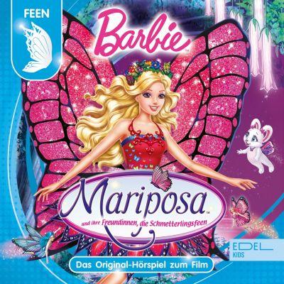 Barbie: Mariposa und ihre Freundinnen, die Schmetterlingsfeen (Das Original-Hörspiel zum Film), Gabriele Bingenheimer, Marian Szymczyk