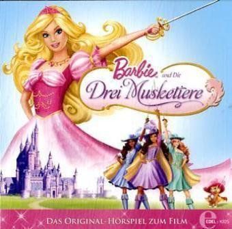 Barbie und die Drei Musketiere, 1 Audio-CD, Barbie Und Die Drei Musketiere
