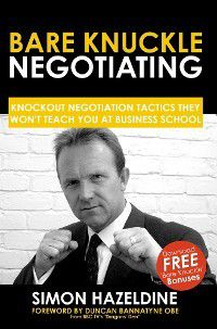 Bare Knuckle Negotiating, Simon Hazeldine