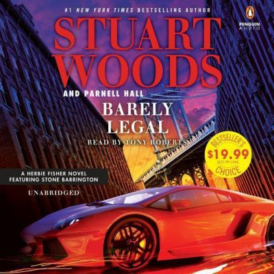 Barely Legal, Stuart Woods, Parnell Hall
