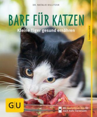 BARF für Katzen - Natalie Dillitzer |