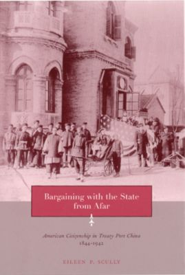 Bargaining with the State from Afar, Eileen Scully
