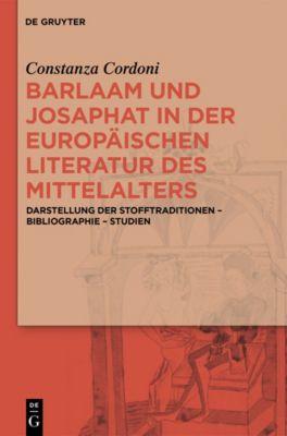 Barlaam und Josaphat in der europäischen Literatur des Mittelalters, Constanza Cordoni