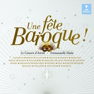 Barock-Fest/Une Fete Baroque, Haim, Jaroussky, Villazon, Dessay