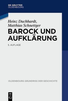Barock und Aufklärung, Heinz Duchhardt, Matthias Schnettger