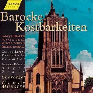 Barocke Kostbarkeiten, Claude Rippas, Friedrich Fröschle