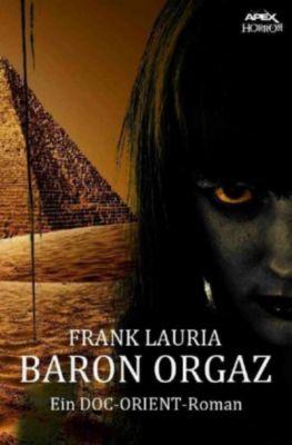 BARON ORGAZ, Frank Lauria